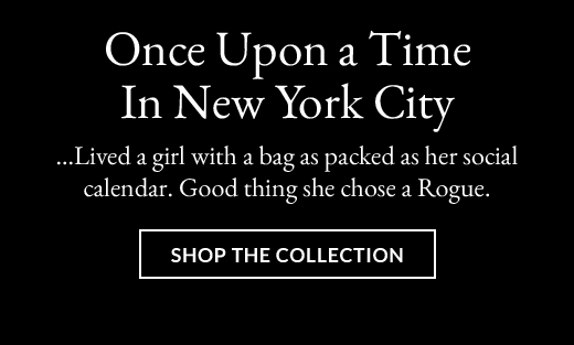 Once Upon a Time In New York City | Shop The Collection