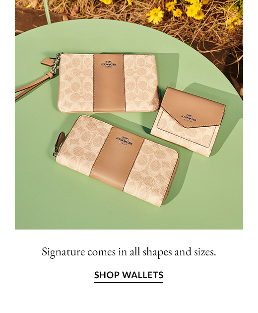 Signature comes in all shapes and sizes. | SHOP WALLETS