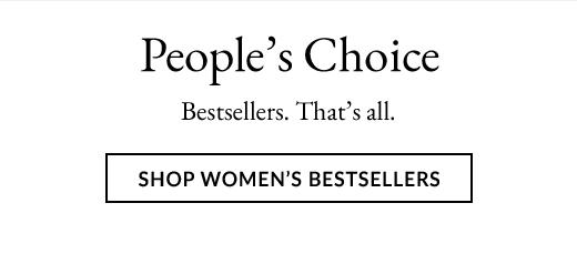 People's Choice | SHOP WOMEN'S BESTSELLERS