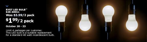 [IKEA]IKEA: LED Bulb E26 400 Lumen (2 Pack) - 1.99$...
