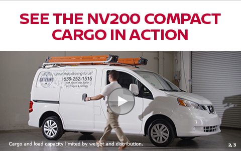 SEE THE NV200 COMPACT CARGO IN ACTION   Cargo and load capacity limited by weight and distribution.   2,3