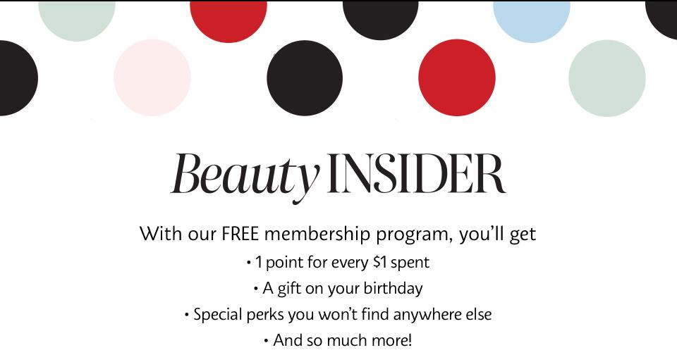 Beauty INSIDER | FREE Membership Program