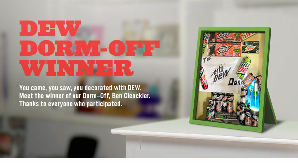 Download the image to meet our DEW Dorm-Off Winner.