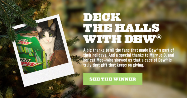 Deck the Halls with Dew - see the winner