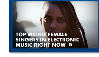Top Rising Female Singers in Electronic Music Right Now