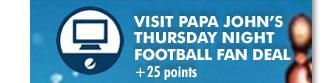 Visit Papa John's Thursday Night Football Fan Deal