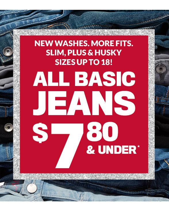 All Basic Jeans $7.80 & Under