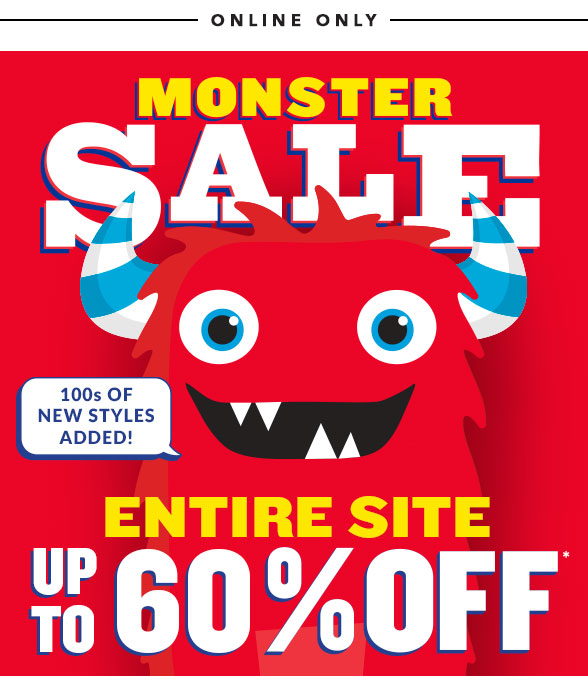 Monster Sale: Entire Site Up to 60% Off!