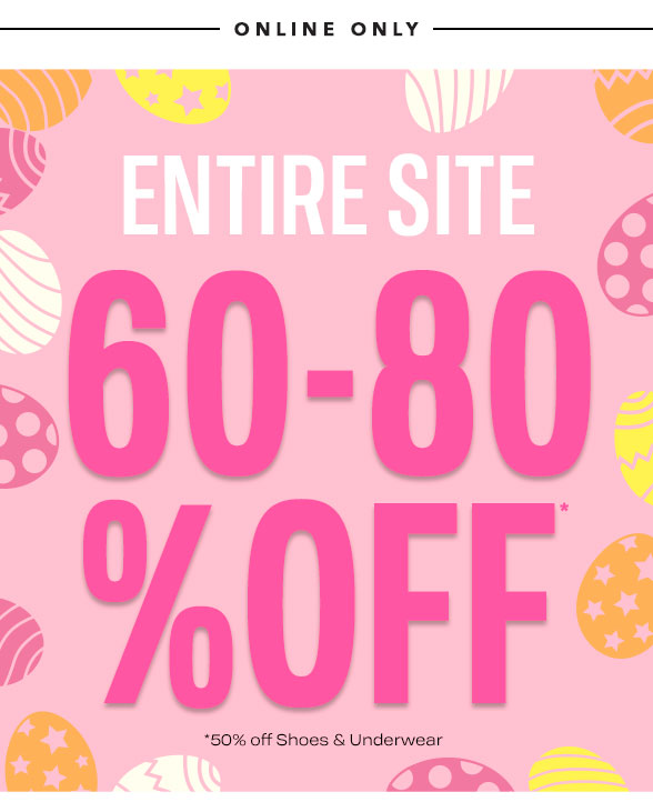 Entire Site 60-80% Off!