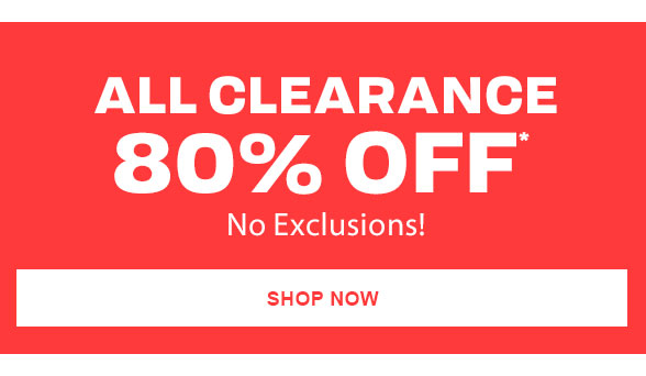 80% Off All Clearance
