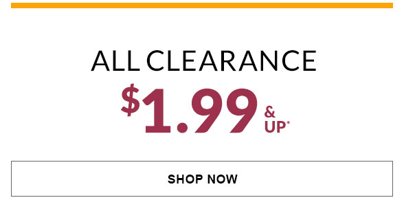 All Clearance $1.99 & Up