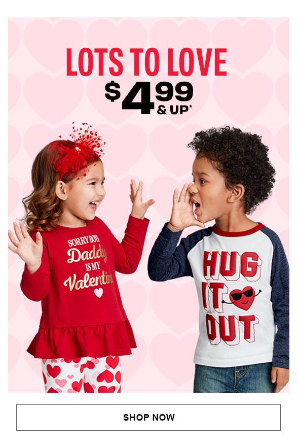 $4.99 & Up Valentine's Day