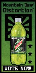 Mountain Dew(R) Distortion(TM) Vote Now >