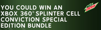 You could win an Xbox 360(R) Splinter Cell Conviction Special Edition Bundle